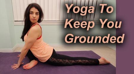 yoga to keep you grounded  lexiyoga