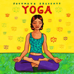 Putumayo Yoga Music